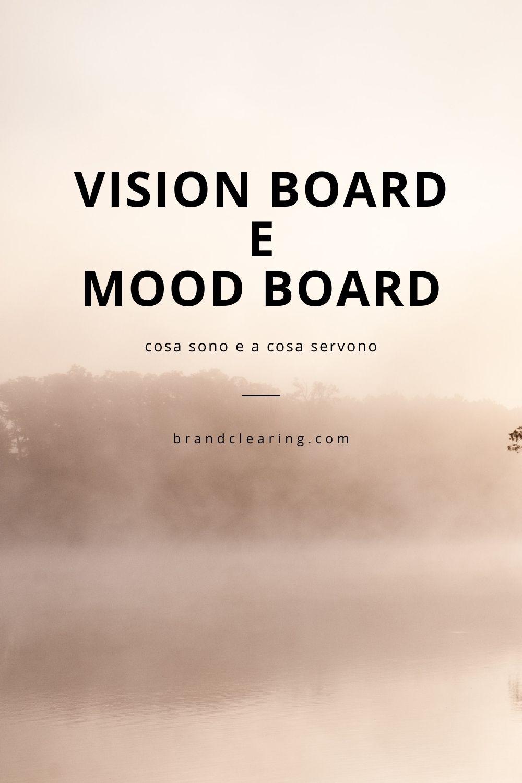 differenza tra vision board e moodboard